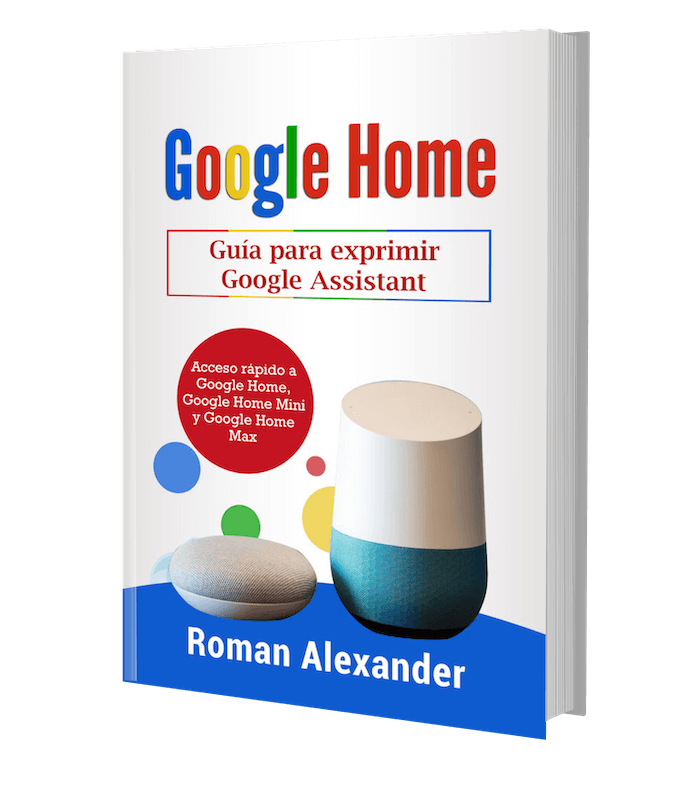 Google Home: el manual en Español